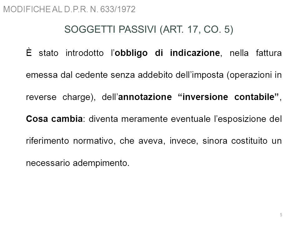 SOGGETTI PASSIVI (ART. 17, CO. 5)
