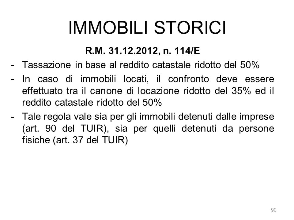 IMMOBILI STORICI R.M. 31.12.2012, n. 114/E