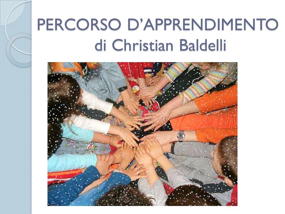 PERCORSO D'APPRENDIMENTO di Christian Baldelli