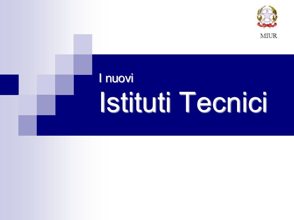 I nuovi Istituti Tecnici
