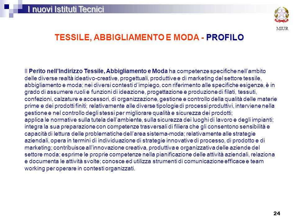 TESSILE, ABBIGLIAMENTO E MODA - PROFILO