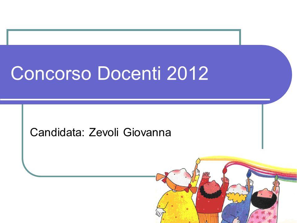 Candidata: Zevoli Giovanna