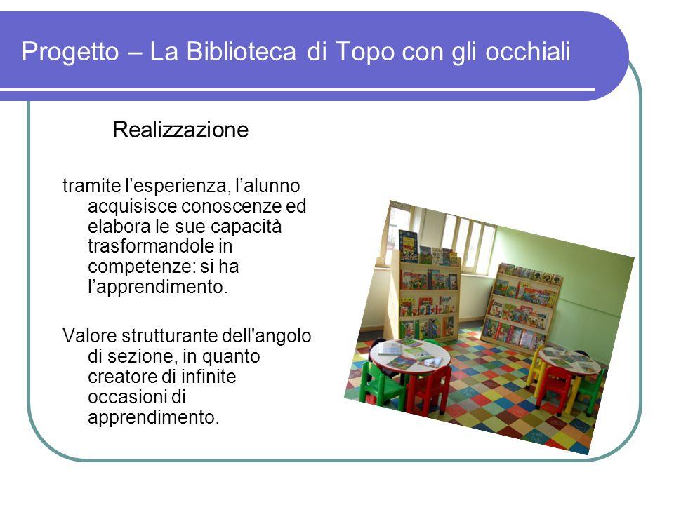 Progetto – La Biblioteca di Topo con gli occhiali