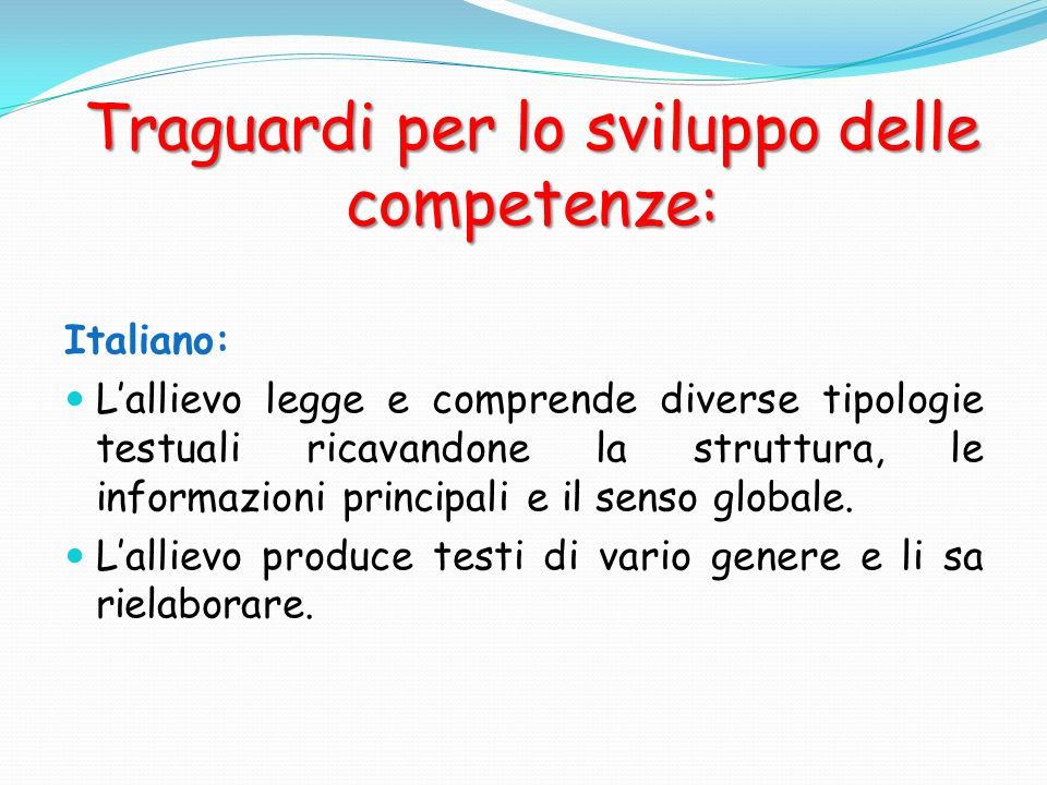 Traguardi per lo sviluppo delle competenze: