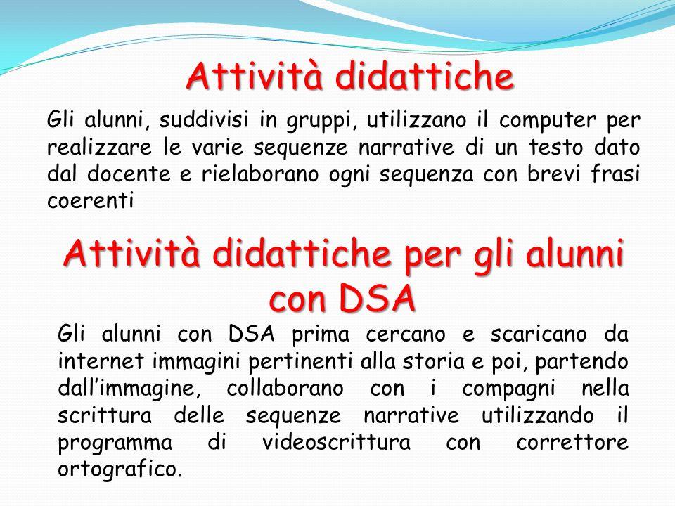 Attività didattiche per gli alunni con DSA