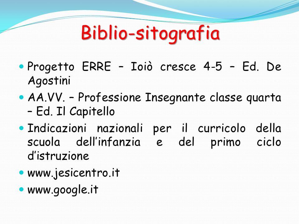 Biblio-sitografia Progetto ERRE – Ioiò cresce 4-5 – Ed. De Agostini