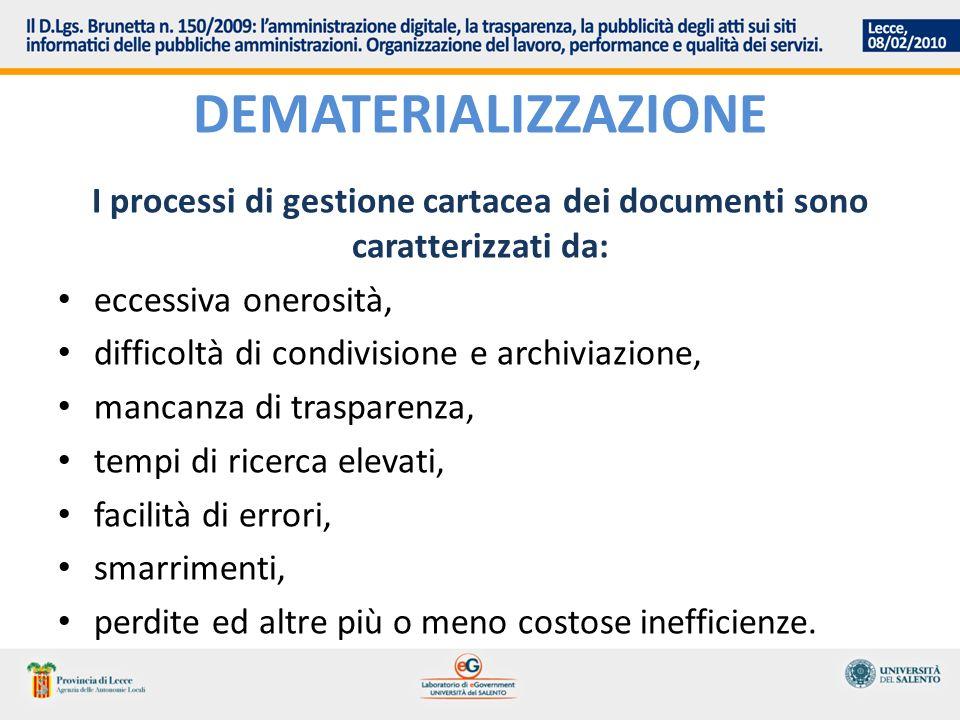 I processi di gestione cartacea dei documenti sono caratterizzati da: