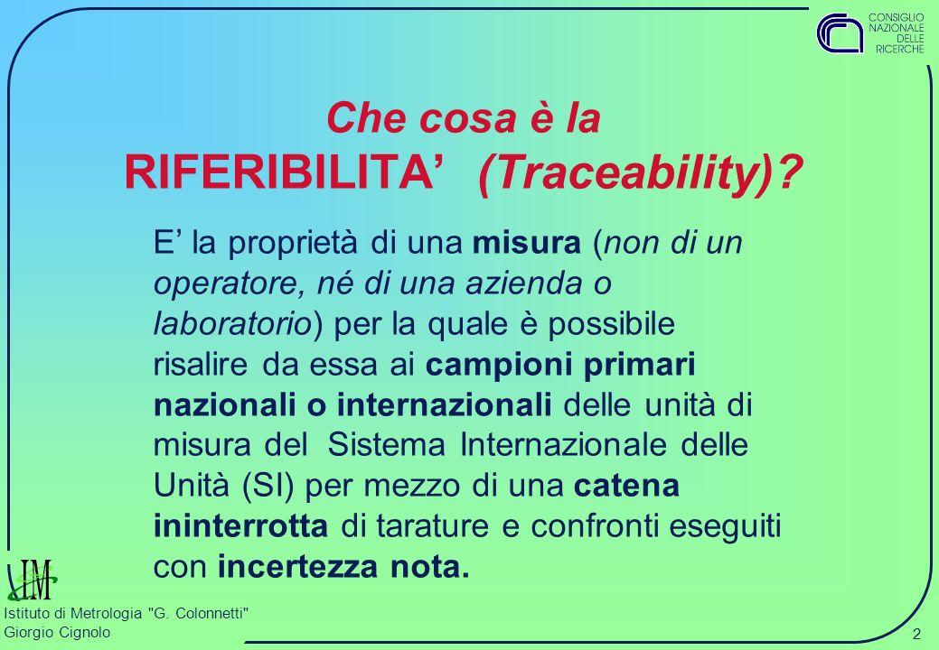 Che cosa è la RIFERIBILITA' (Traceability)