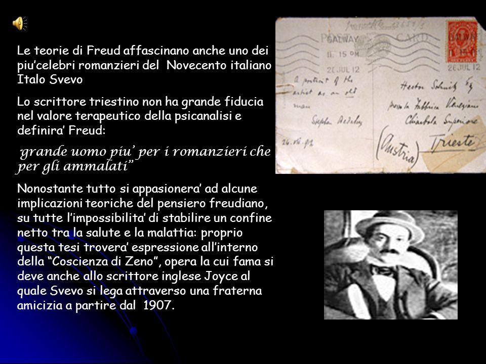 Le teorie di Freud affascinano anche uno dei piu'celebri romanzieri del Novecento italiano : Italo Svevo