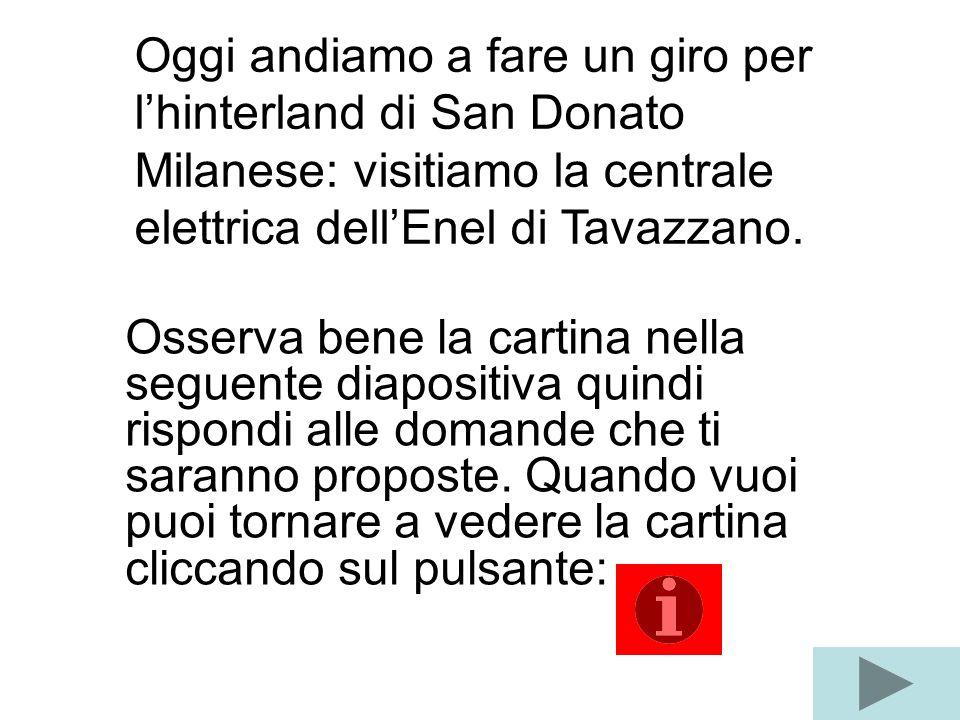 Oggi andiamo a fare un giro per l'hinterland di San Donato Milanese: visitiamo la centrale elettrica dell'Enel di Tavazzano.