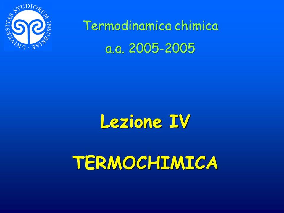 Lezione IV TERMOCHIMICA