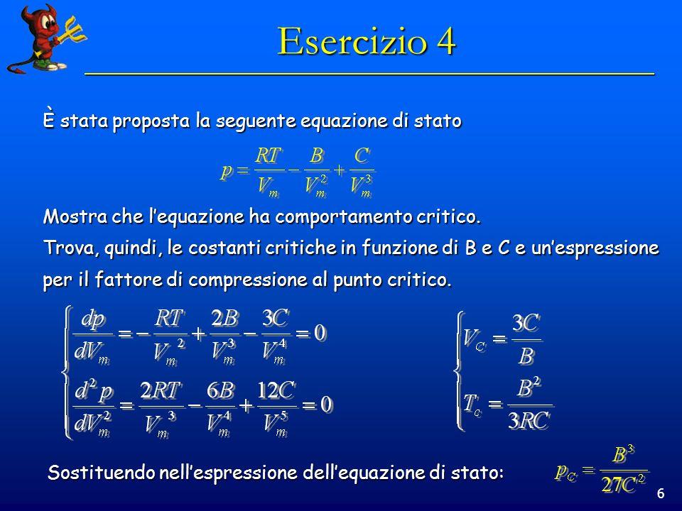 Esercizio 4 È stata proposta la seguente equazione di stato