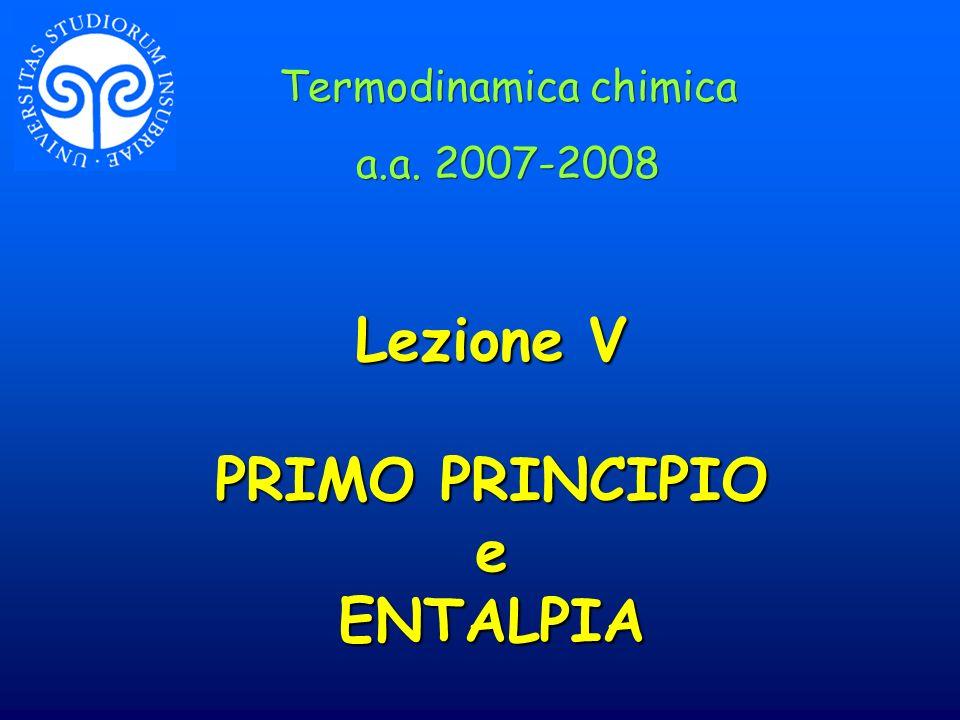 Lezione V PRIMO PRINCIPIO e ENTALPIA