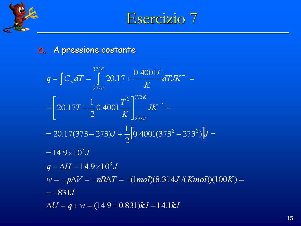 Esercizio 7 A pressione costante