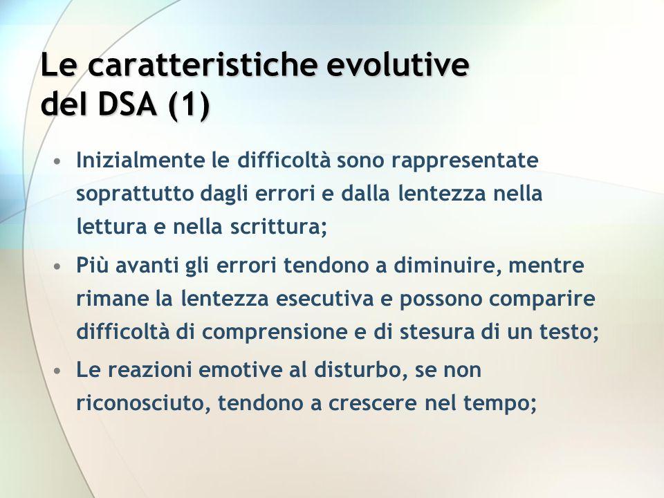 Le caratteristiche evolutive deI DSA (1)