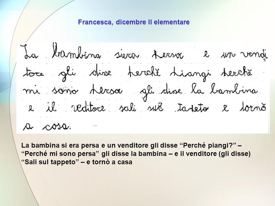 Francesca, dicembre II elementare