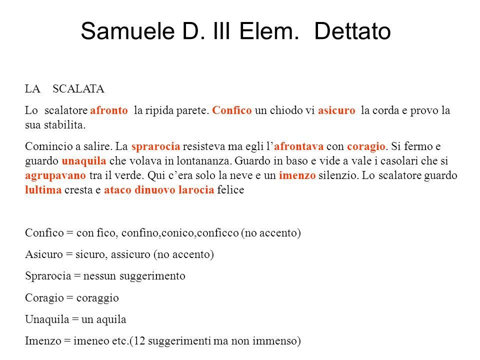 Samuele D. III Elem. Dettato