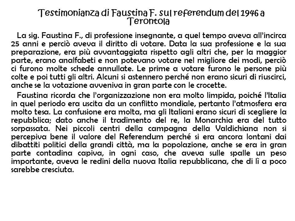 Testimonianza di Faustina F. sul referendum del 1946 a Terontola