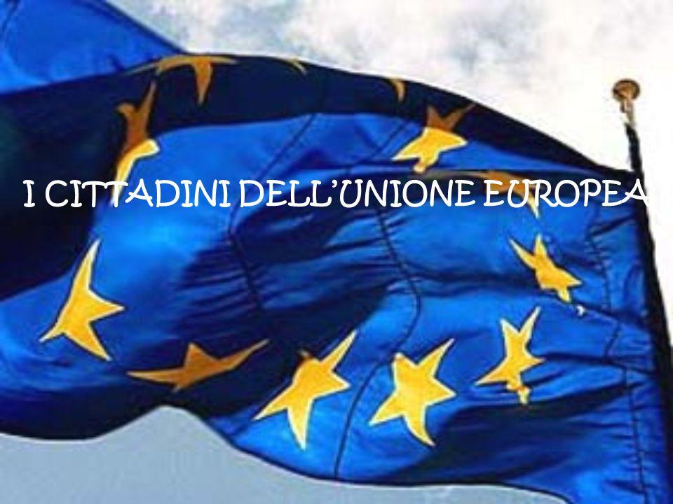 I CITTADINI DELL'UNIONE EUROPEA