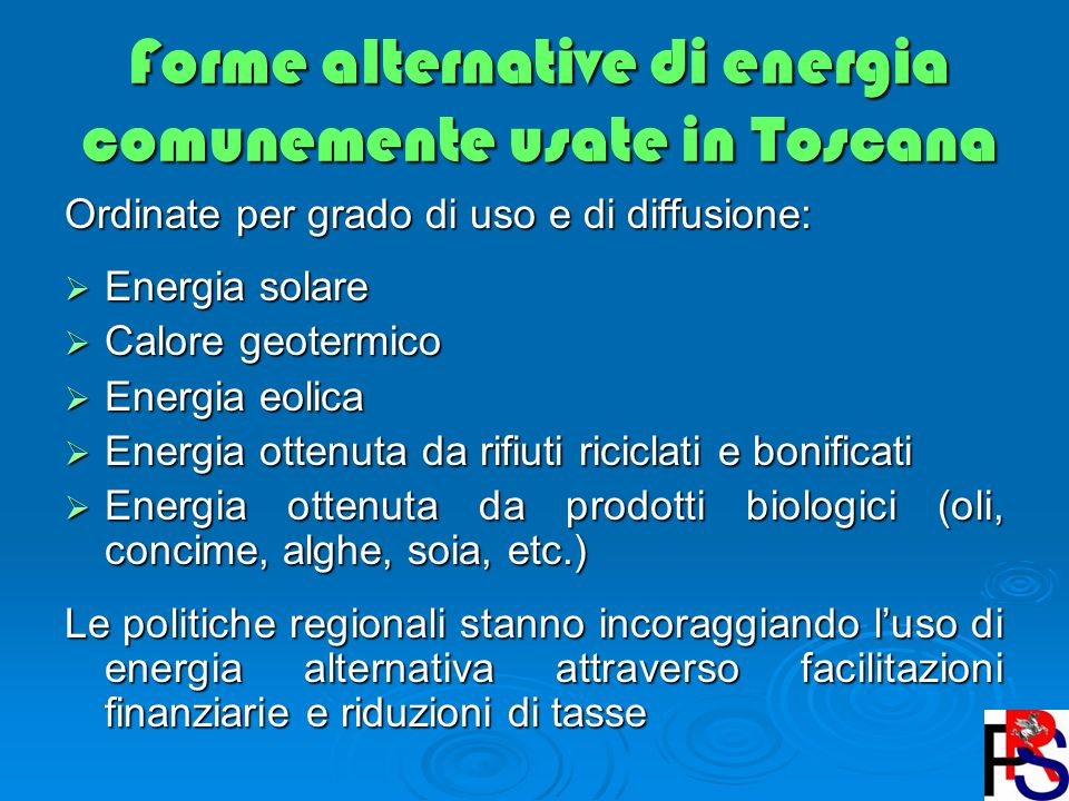 Forme alternative di energia comunemente usate in Toscana