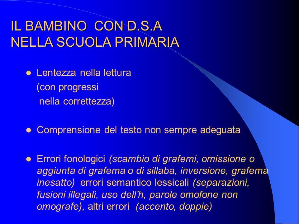 IL BAMBINO CON D.S.A NELLA SCUOLA PRIMARIA