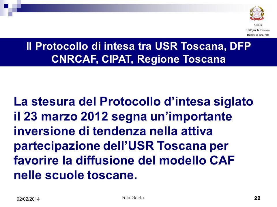 MIUR USR per la Toscana. Direzione Generale. Il Protocollo di intesa tra USR Toscana, DFP CNRCAF, CIPAT, Regione Toscana.
