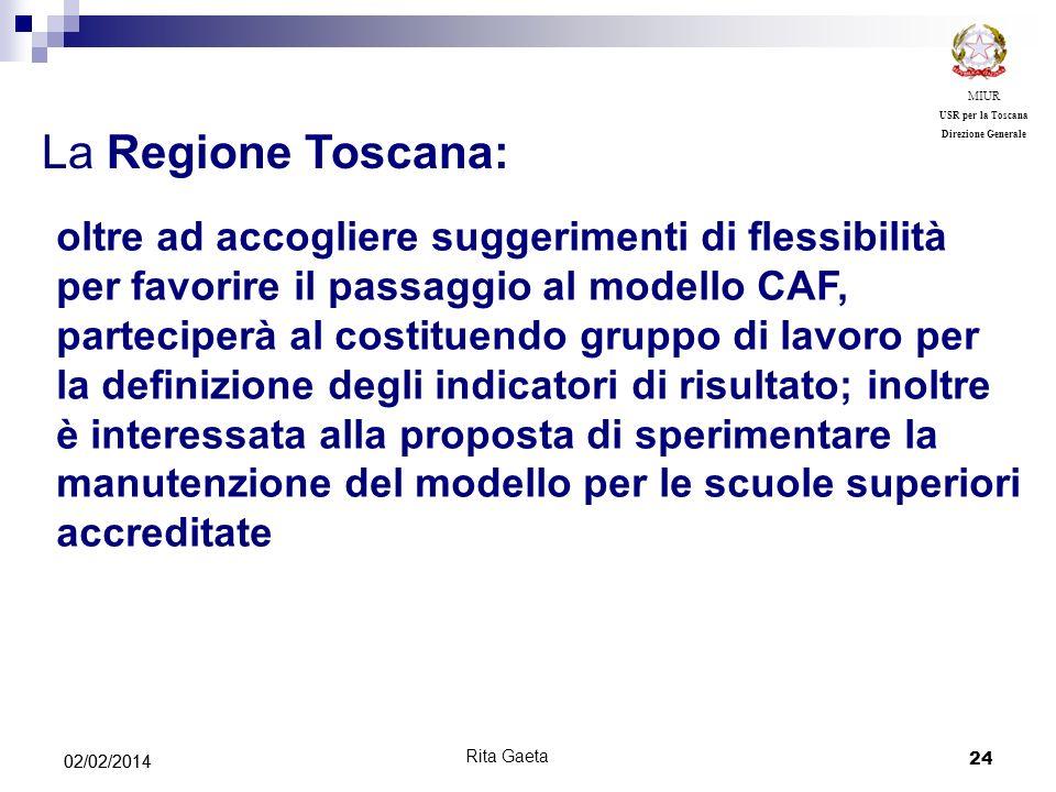 MIUR USR per la Toscana. Direzione Generale. La Regione Toscana:
