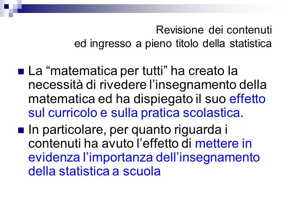 Revisione dei contenuti ed ingresso a pieno titolo della statistica