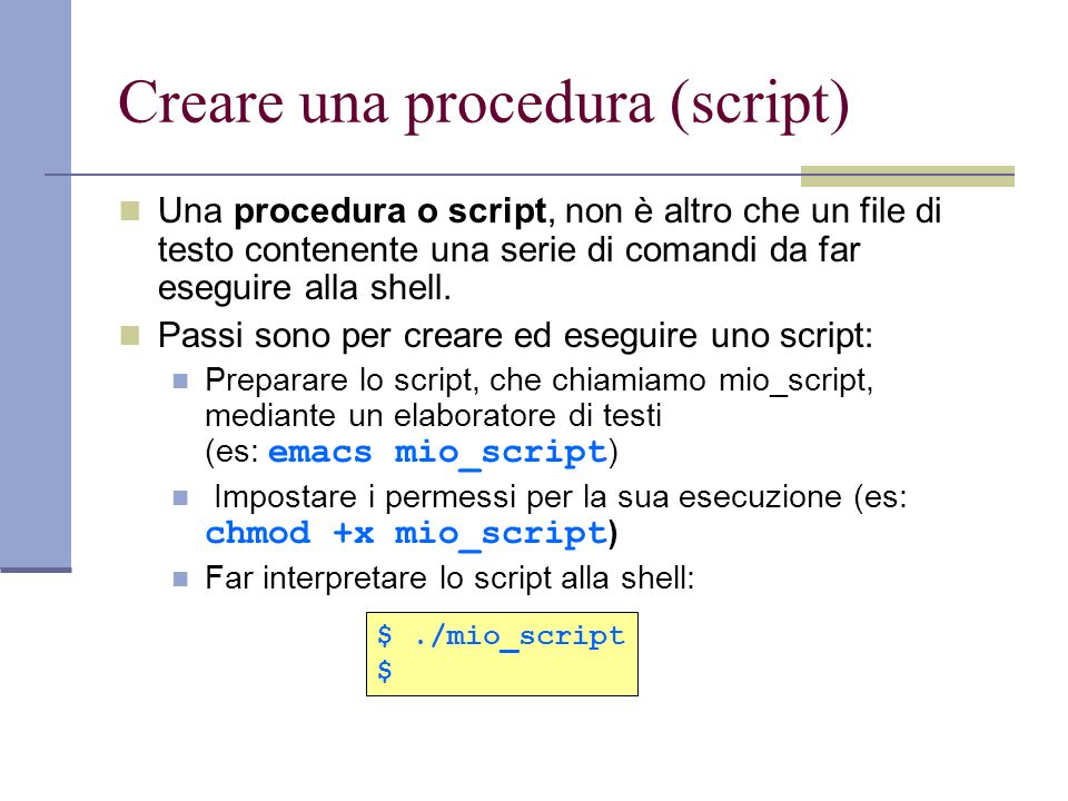 Creare una procedura (script)