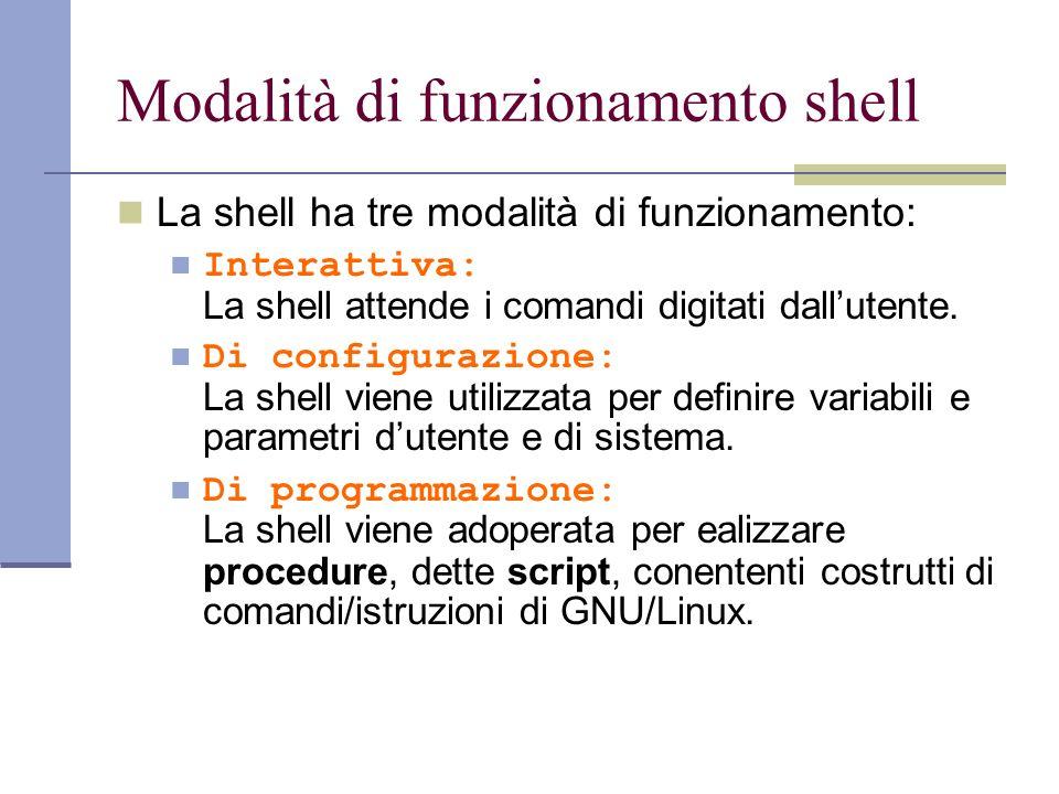 Modalità di funzionamento shell