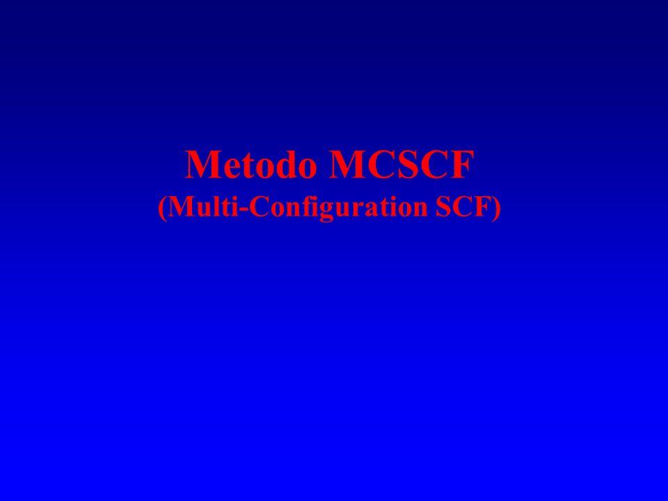 Metodo MCSCF (Multi-Configuration SCF)