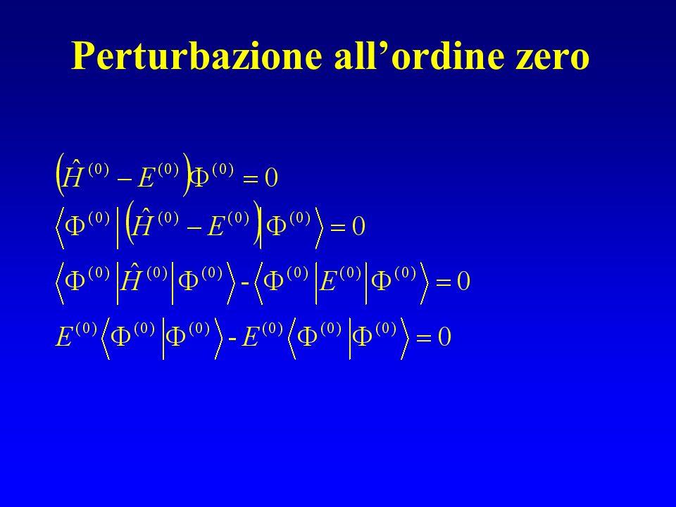 Perturbazione all'ordine zero