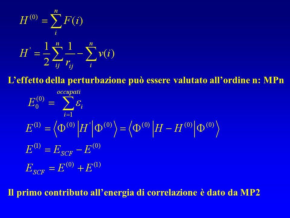 L'effetto della perturbazione può essere valutato all'ordine n: MPn