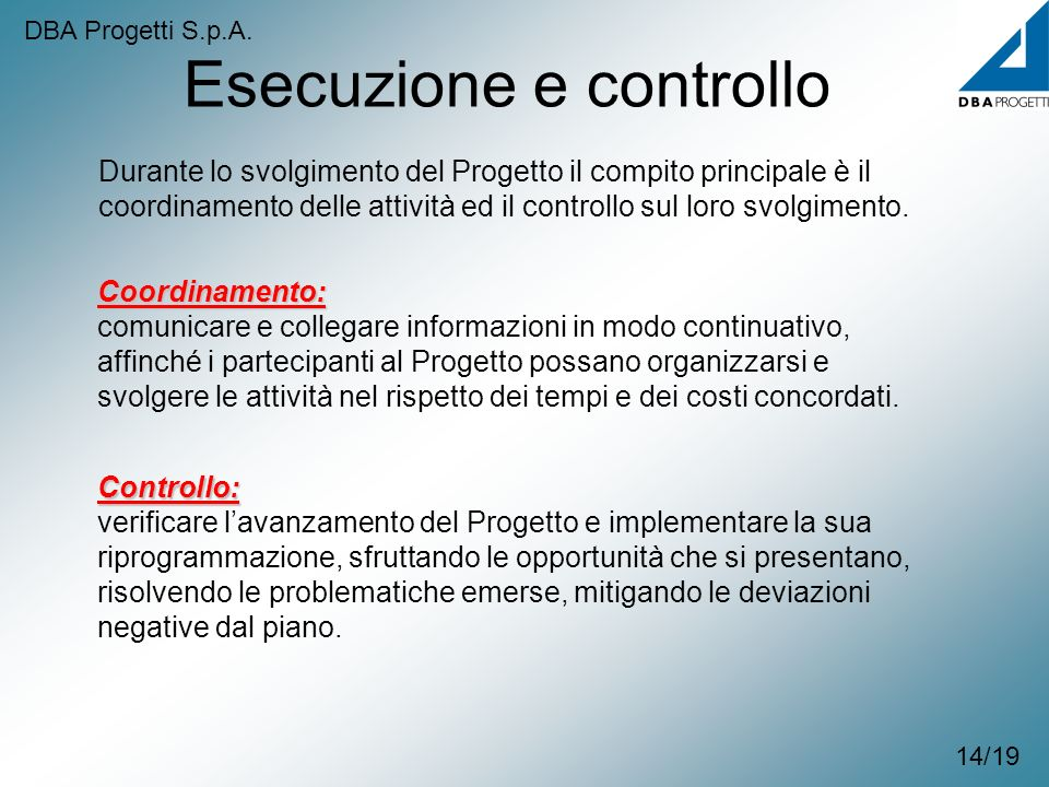 Esecuzione e controllo