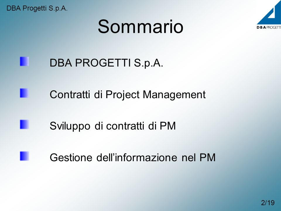 Sommario DBA PROGETTI S.p.A. Contratti di Project Management