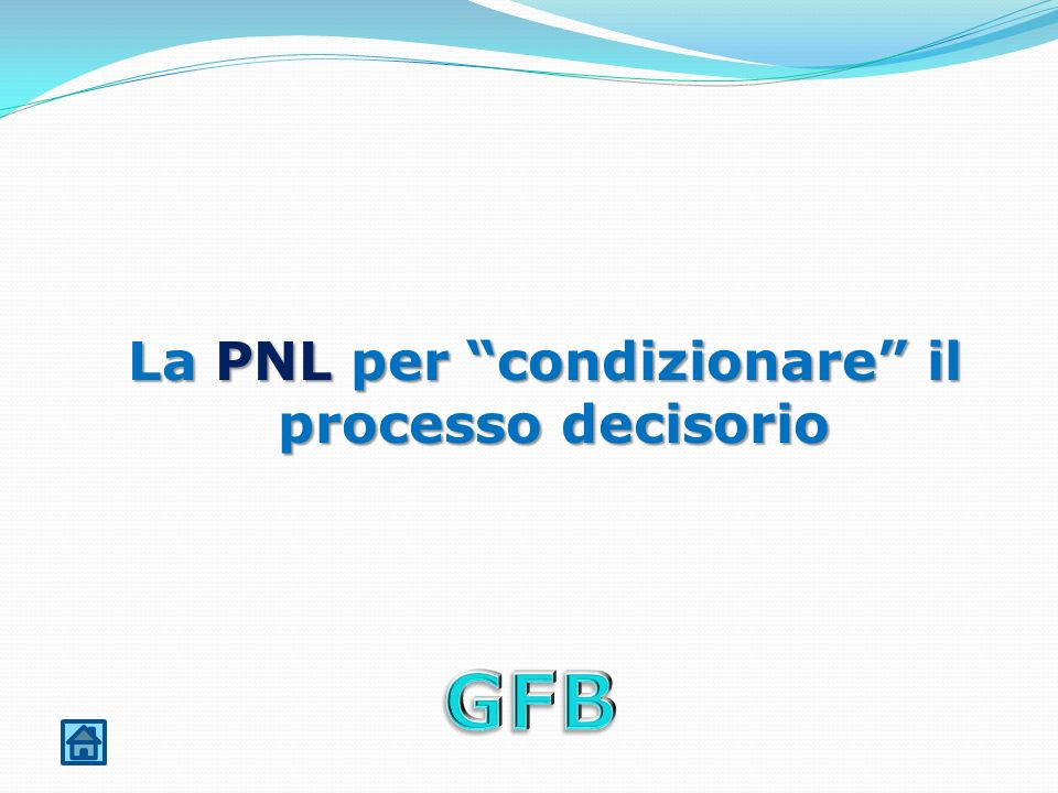 La PNL per condizionare il