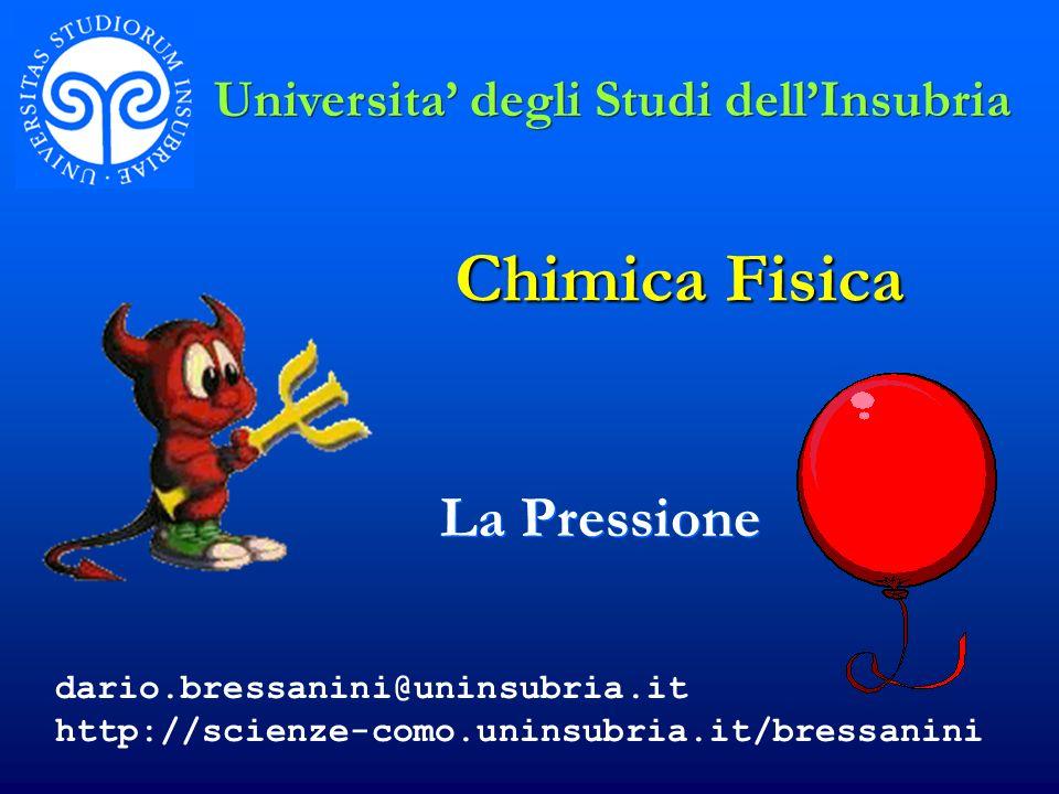 Chimica Fisica La Pressione Universita' degli Studi dell'Insubria