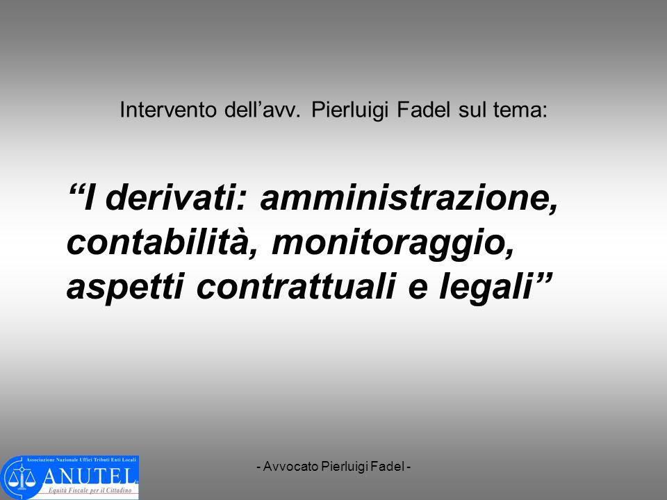 Intervento dell'avv. Pierluigi Fadel sul tema:
