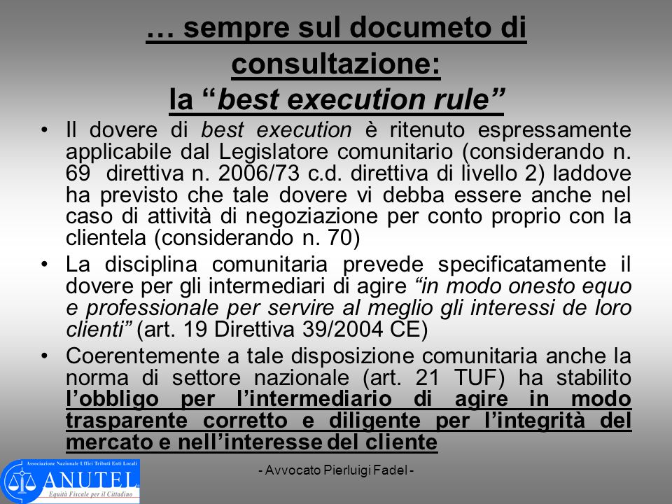 … sempre sul documeto di consultazione: la best execution rule
