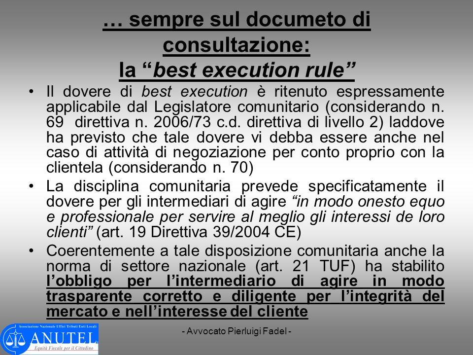 … sempre sul documeto di consultazione: la best execution rule