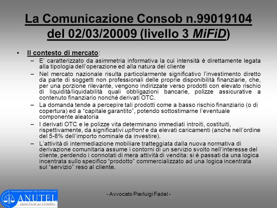 La Comunicazione Consob n.99019104 del 02/03/20009 (livello 3 MiFiD)