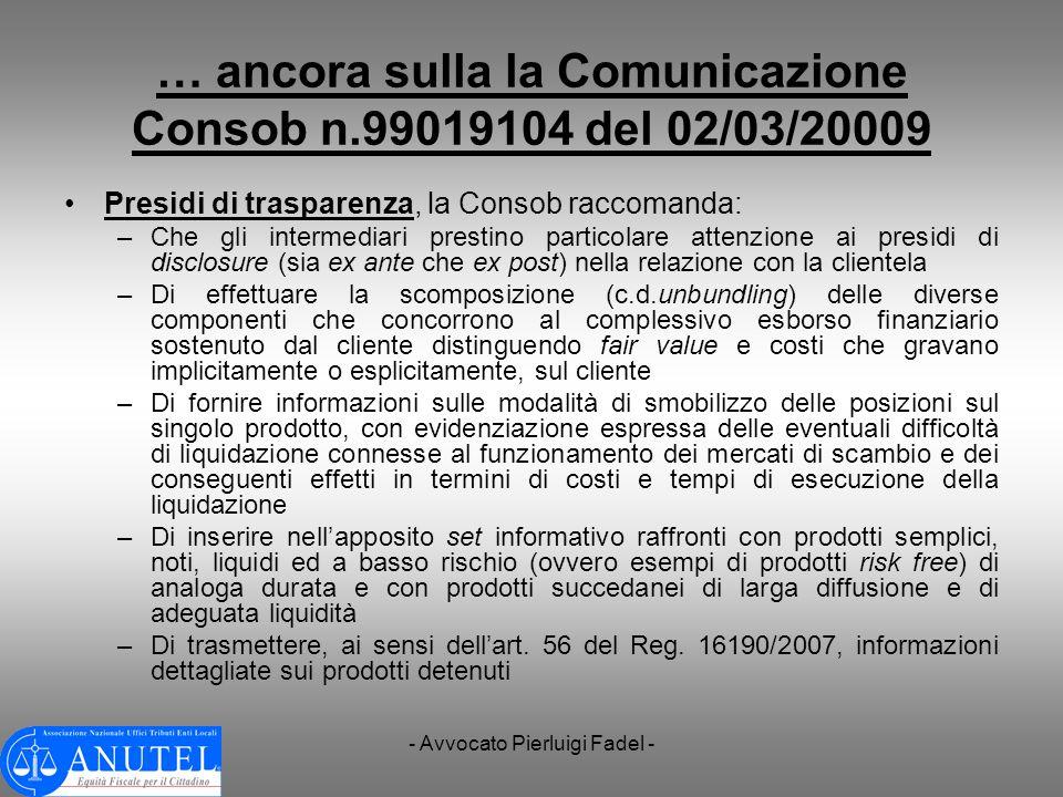 … ancora sulla la Comunicazione Consob n.99019104 del 02/03/20009