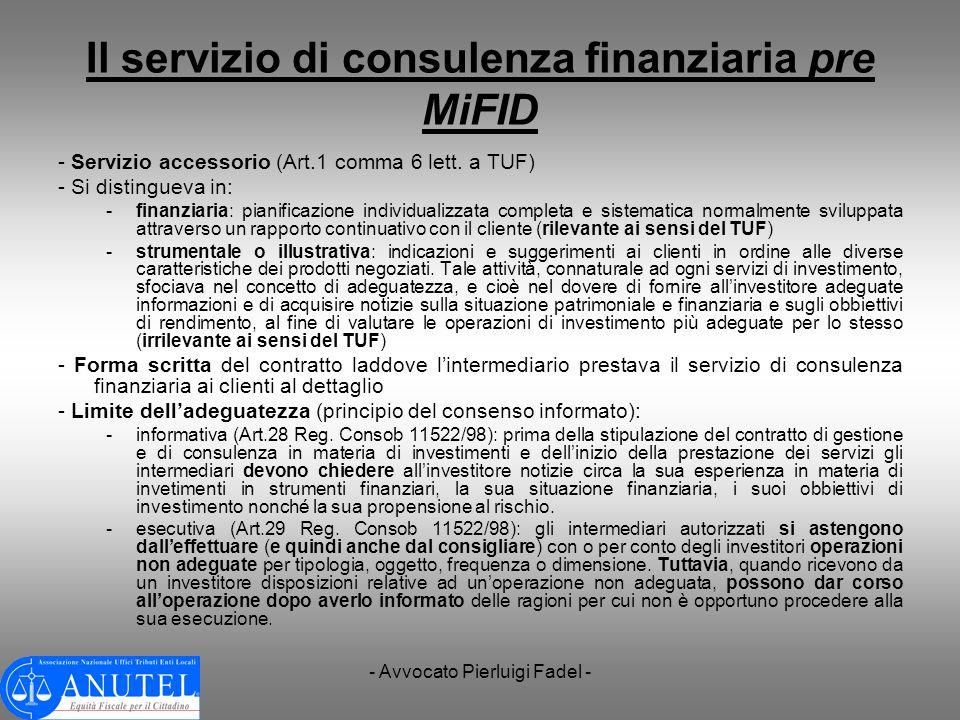 Il servizio di consulenza finanziaria pre MiFID