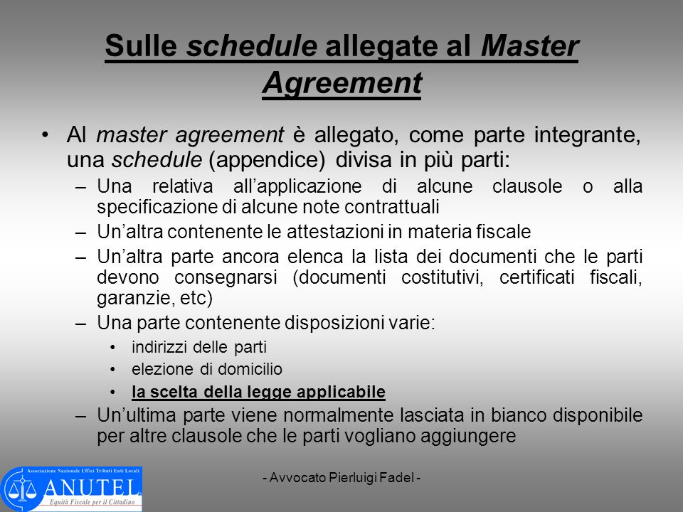 Sulle schedule allegate al Master Agreement