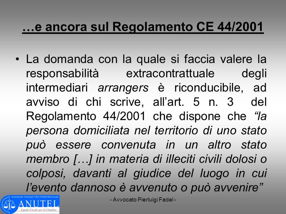 …e ancora sul Regolamento CE 44/2001