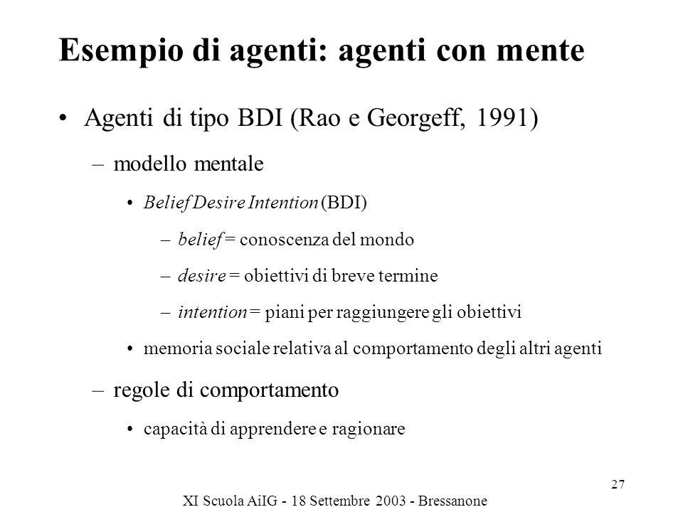Esempio di agenti: agenti con mente