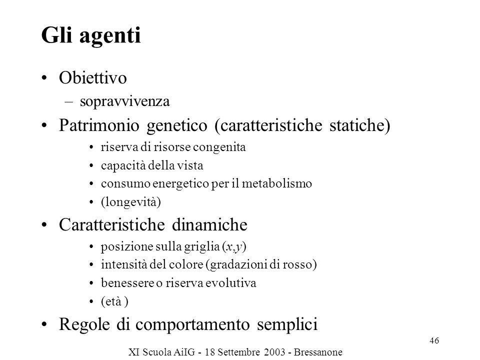 Gli agenti Obiettivo Patrimonio genetico (caratteristiche statiche)