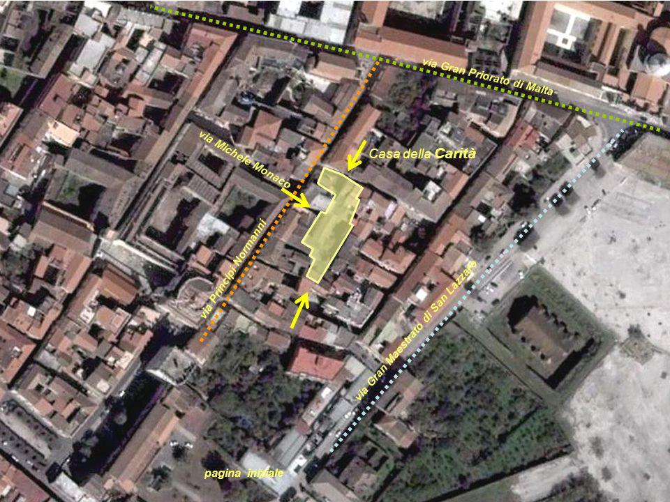 Casa della Carità via Gran Priorato di Malta via Michele Monaco