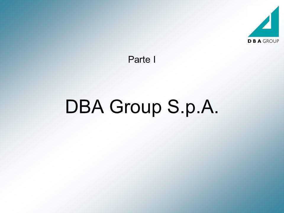 Parte I DBA Group S.p.A.