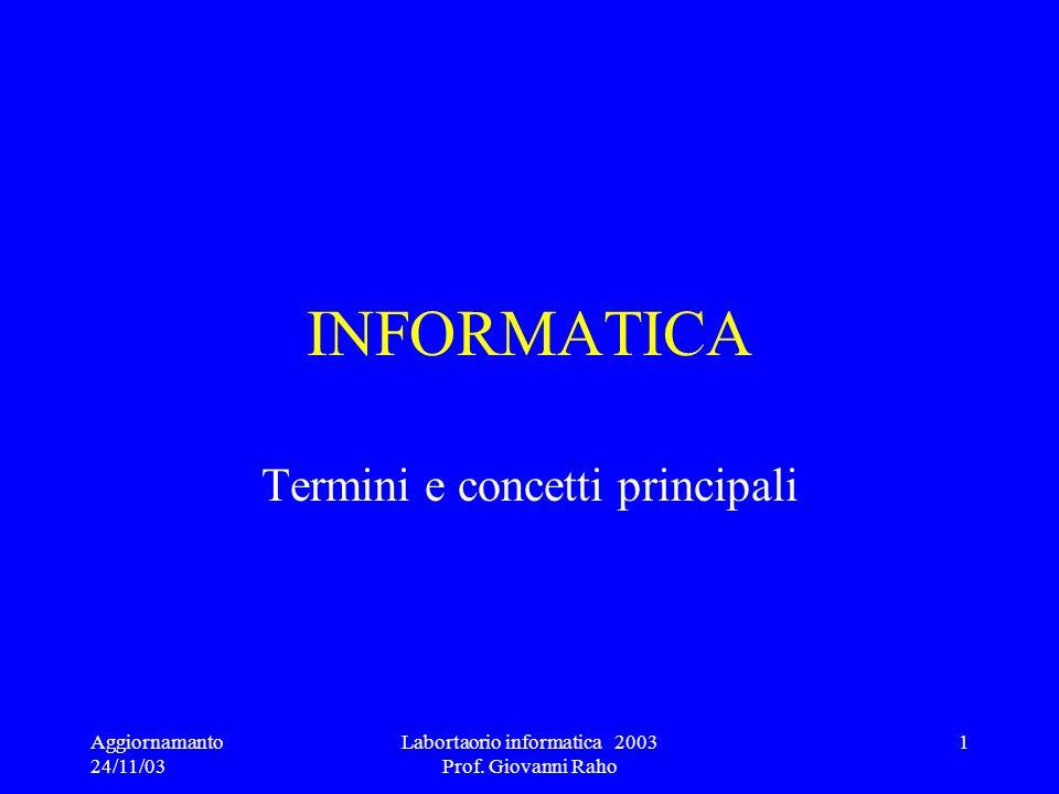 A.A, 2001-2002 Termini e concetti principali